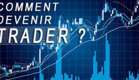 Comment devenir trader en 11 étapes