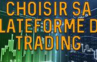 Comment choisir une plateforme de trading ?